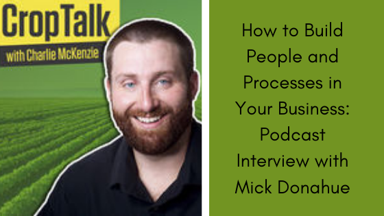 Image for How to Build People and Processes in Your Business: Podcast Interview with Mick Donahue