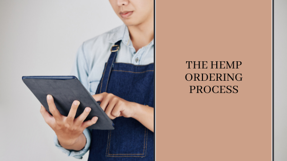 Image for The Hemp Ordering Process
