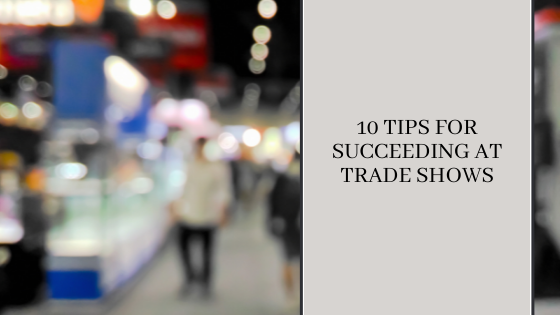 Image for 10 Tips for Succeeding at Trade Shows
